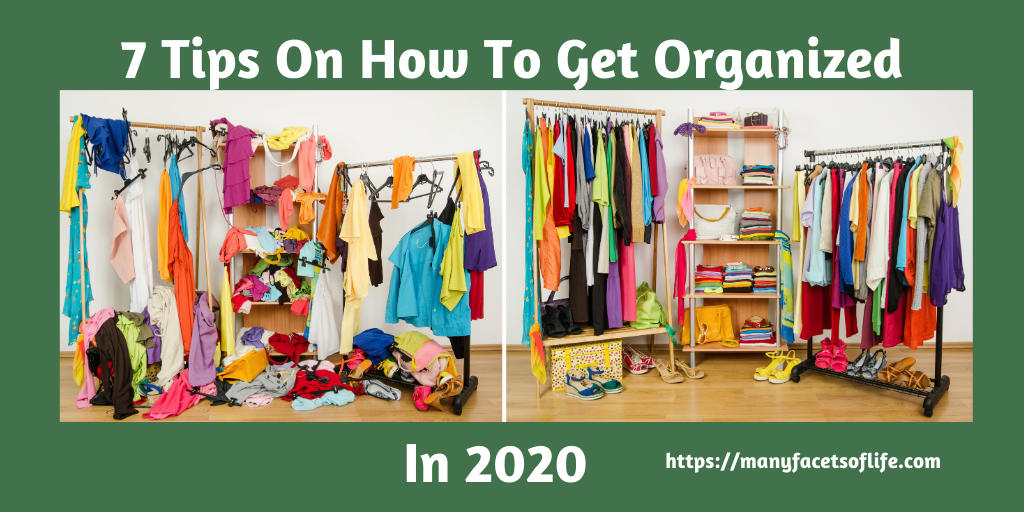 7 Tips For Getting Organized in 2020
