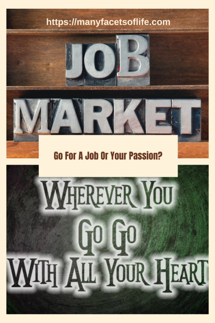 Follow A Job Or Your Passion?